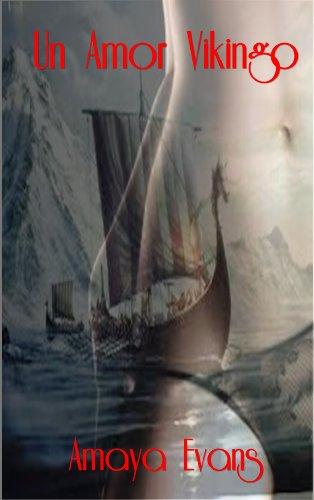 Un Amor Vikingo por Amaya Evans