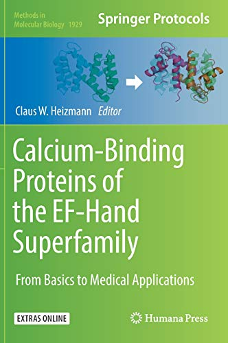 Calcium-Binding Proteins of the EF-Hand Superfamily: From Basics to Medical Applications (Methods in Molecular Biology, Band 1929) - Binding Protein