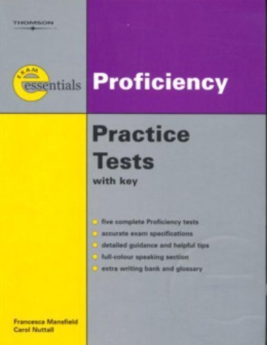 Exam Essentials: Proficiency Practice Tests: CPE (with Answer Key) by Francesca Mansfield (2006-09-19)
