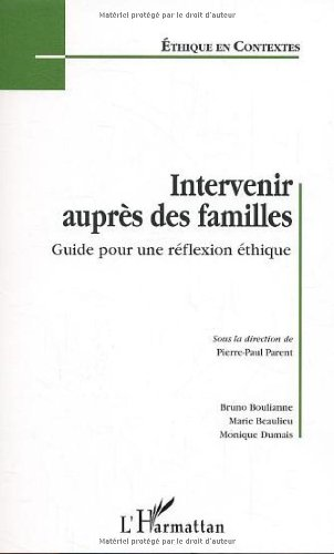 Intervenir auprès des familles. : Guide pour une réflexion éthnique par Anonyme
