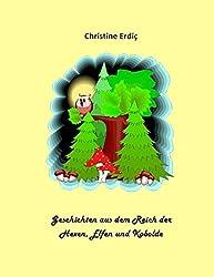 Geschichten aus dem Reich der Hexen, Elfen und Kobolde