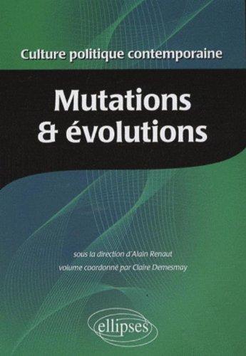Culture Politique Contemporaine Volume 1 Mutations & Evolutions