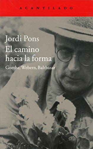 El Camino Hacia La Forma por Jordi Pons Farré