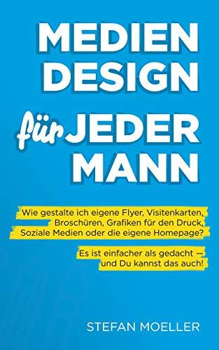 Medien Design Für Jedermann Werbemittel Und Printprodukte