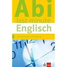 Klett Abi last minute Englisch: Optimale Prüfungsvorbereitung