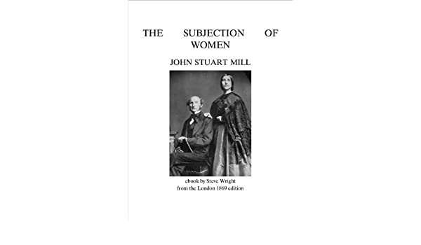 February          The Edge of the Village   Page   The Subjection of Women