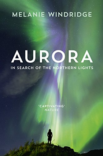 Aurora: In Search of the Northern Lights (English Edition) (Sky Search Light)