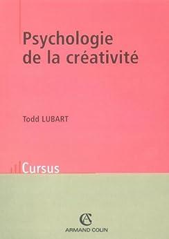 Psychologie de la créativité par [Lubart, Todd]