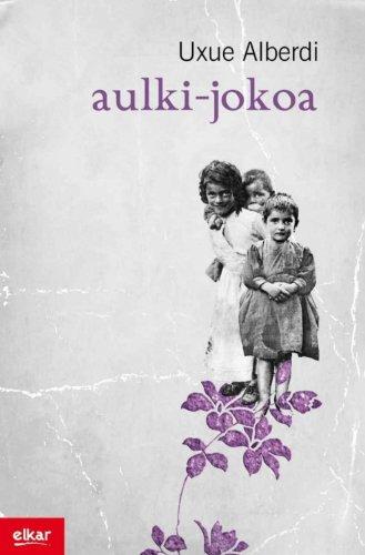 Aulki jokoa (Literatura) (Basque Edition)