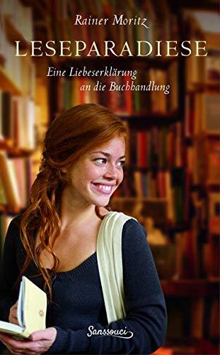 Buchseite und Rezensionen zu 'Leseparadiese: Eine Liebeserklärung an die Buchhandlung' von Rainer Moritz
