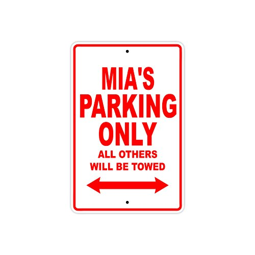 "Mia \'s Parking Only alle anderen werden geschleppt Name Geschenk Neuheit Metall Aluminium Schild 12\""x18\"" rot"