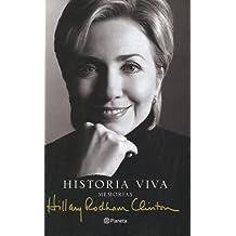 Historia Viva (Spanish Edition) by Hillary Rodham Clinton (2003-07-02)