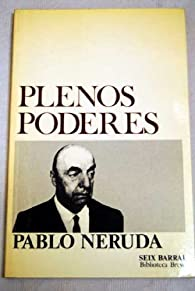 Plenos poderes par Pablo Neruda
