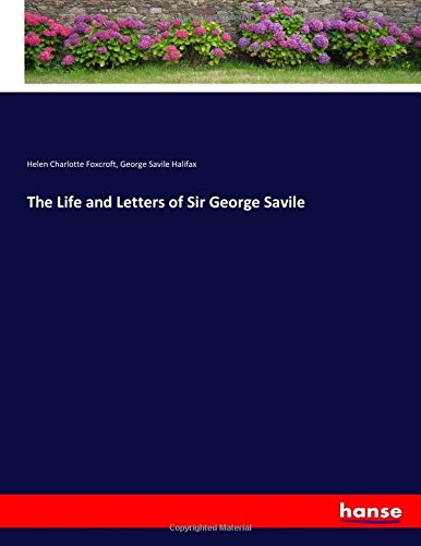 the-life-and-letters-of-sir-george-savile