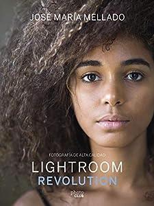 diseño web espectacular: Lightroom Revolution: Fotografía de Alta Calidad (Photoclub)
