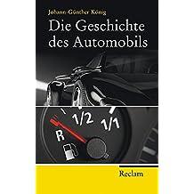 Die Geschichte des Automobils (Reclam Taschenbuch)