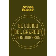 STAR WARS: El código del cazador de recompensas (Volúmenes independientes)