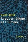 La cybernétique et l'humain par David