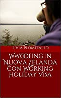 Vademecum sulla mia esperienza personale dei sei mesi trascorsi in Nuova Zelanda facendo Wwoofing con un Working Holiday Visa nel 2016, con notizie ed informazioni storiche e moderne sulla nazione dell'Oceania patria del rugby e dei maori,  set cinem...