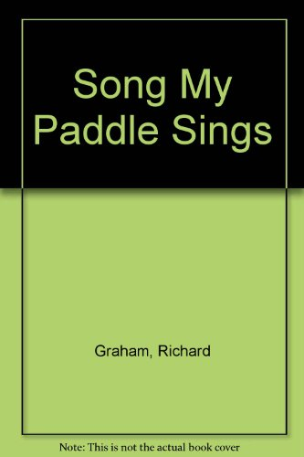 song-my-paddle-sings