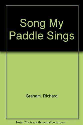 song-my-paddle-sings