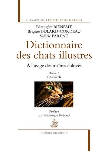 Le Dictionnaire des chats illustres T1. Chats réels