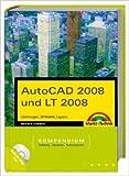 AutoCAD 2008 und LT 2008 - inkl. 3 DCS: Zeichnungen, 3D-Modelle, Layouts (Kompendium / Handbuch) von Werner Sommer ( 12. September 2007 )