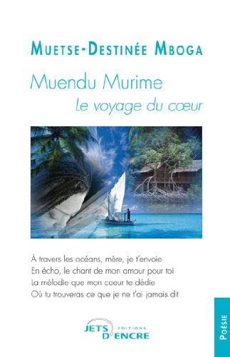 Muendu Murime : Le voyage du coeur