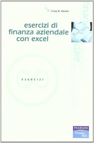 esercizi-di-finanza-aziendale-con-excel-con-cd-rom