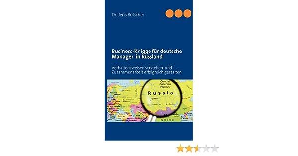 Business Knigge Für Deutsche Manager In Russland
