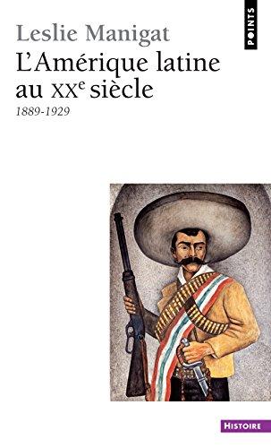 L'Amérique latine au XXe Siècle. 1889-1929, volume 1
