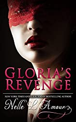 Gloria's Revenge: (Gloria Book 2): Volume 2 by Nelle L'Amour (2014-01-08)