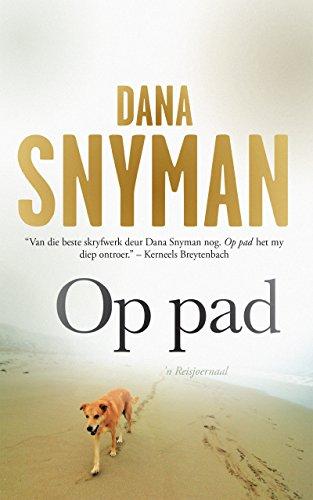 Op pad: 'n Reisjoernaal (Afrikaans Edition)
