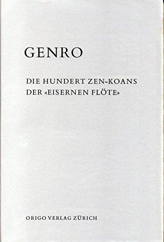 """Die hundert Zen-Koans der """"Eisernen Flöte"""""""