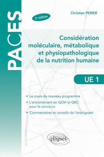 Considération Moléculaire Métabolique & Physiopathologique de la Nutrition Humaine