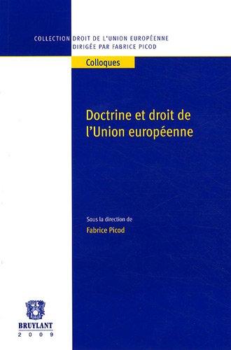 Doctrine et droit de l'Union européenne par Fabrice Picod