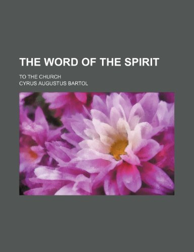 The word of the spirit; to the church