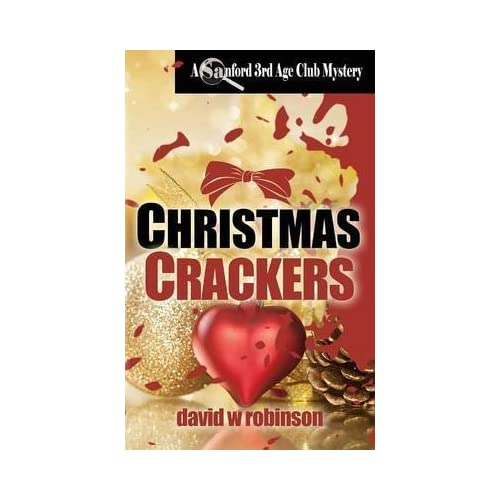 [(Christmas Crackers)] [By (author) David W Robinson] published on (November, 2013)