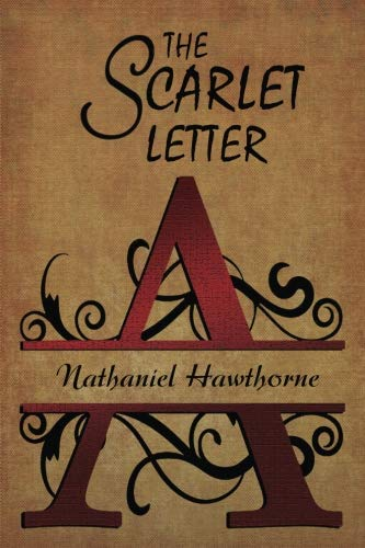 The Scarlet Letter (Nathaniel Hawthorne Classic Books, Band 1)