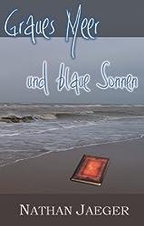 Graues Meer und blaue Sonnen