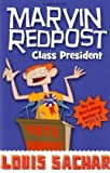 Marvin Redpost: Class President: Book 5 - Rejacketed