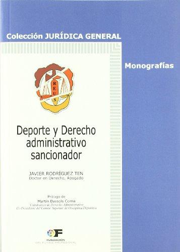Deporte y Derecho administrativo sancionador (Jurídica General-Monografías)