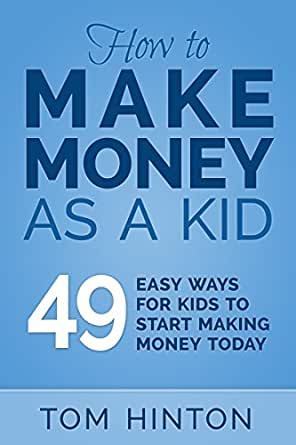 ways to earn money as a kid how to make money as a kid 49 easy ways for kids to start 609