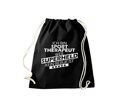 Shirtstown Turnbeutel Ich bin Sporttherapeut, weil Superheld kein Beruf ist schwarz