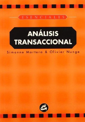 Análisis transaccional (Esenciales) por Simonne Mortera