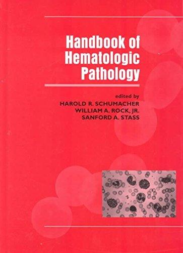 [(Handbook of Hematologic Pathology)] [Edited by Harold R. Schumacher ] published on (May, 2000)