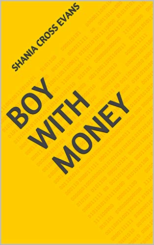 Boy With Money (Finnish Edition) por Shania Cross Evans
