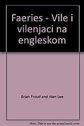 Faeries - Vile i vilenjaci na engleskom