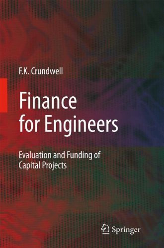 Finance for Engineers: Evaluation and Funding of Capital Projects - Civil Engineering Management