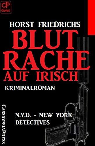 Blutrache auf Irisch: N.Y.D. - New York Detectives